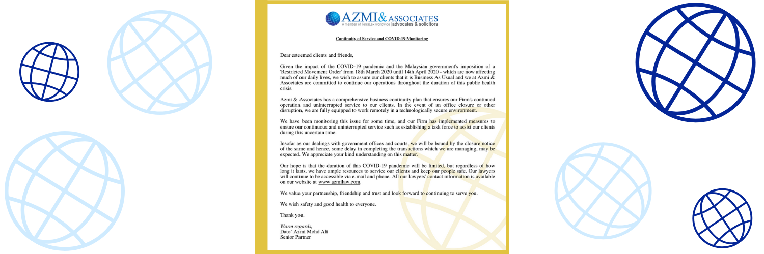Message from the Senior Partner: Azmi & Associates Continuity of Service and COVID-19 Monitoring