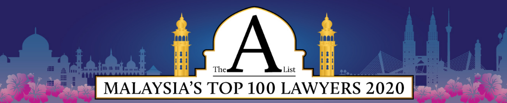 Malaysia Top 100 Lawyers - The A List Asia Business Law Journal